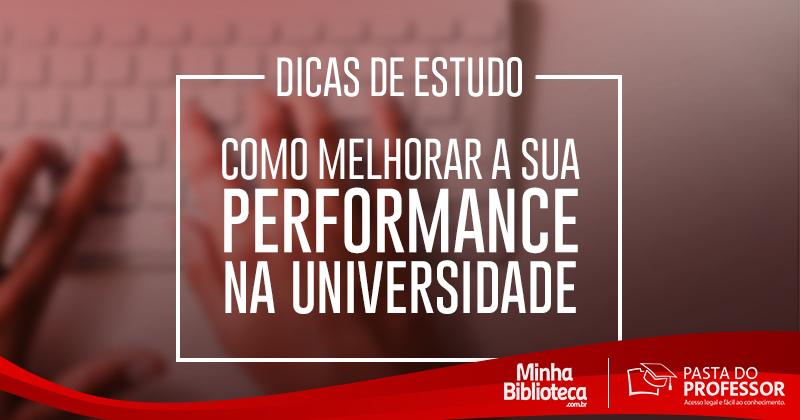 Dicas de Estudo: Como Melhorar a Performance na Universidade